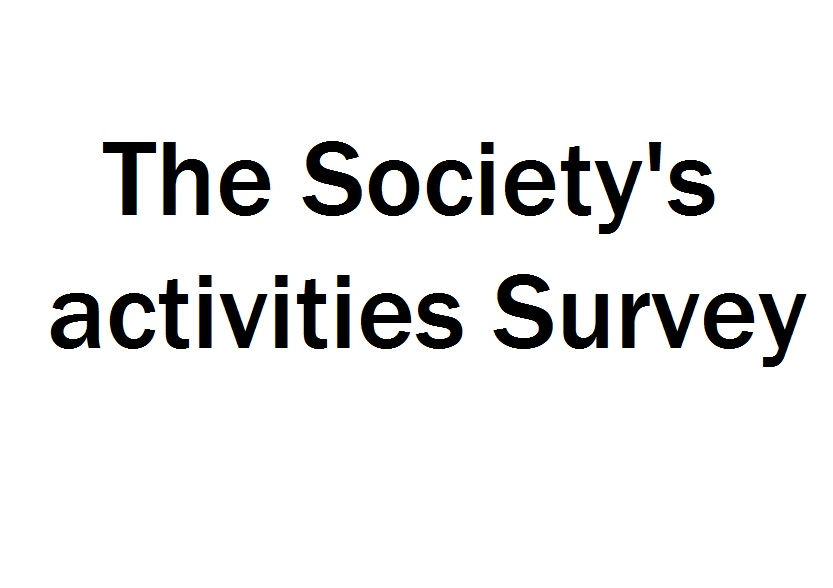 The Society\'s activities Survey